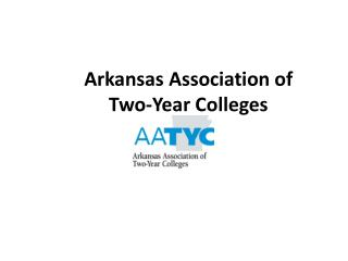 Arkansas Association of  Two-Year Colleges