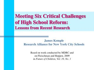 Meeting Six Critical Challenges of High School Reform: Lessons from Recent Research