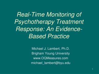 Real-Time Monitoring of Psychotherapy Treatment Response: An Evidence-Based Practice