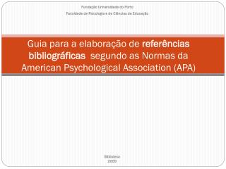 Guia para a elabora  o de refer ncias bibliogr ficas  segundo as Normas da  American Psychological Association APA