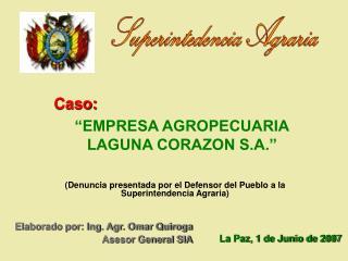 Denuncia presentada por el Defensor del Pueblo a la Superintendencia Agraria