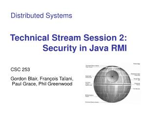 Technical Stream Session 2: Security in Java RMI