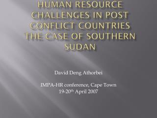 Human Resource  challenges in post conflict countries The  case of Southern Sudan