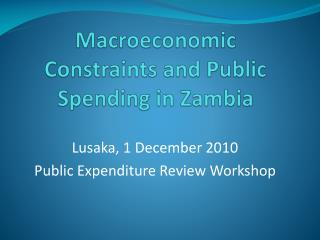Macroeconomic Constraints and Public Spending in Zambia