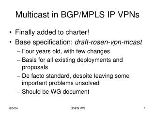 Multicast in BGP/MPLS IP VPNs