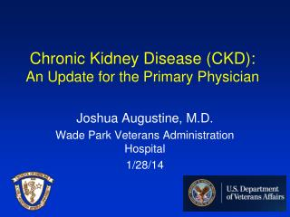 Chronic Kidney Disease (CKD): An Update for the Primary Physician