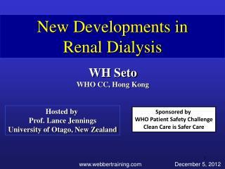New Developments in Renal Dialysis