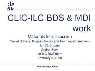 CLIC-ILC BDS & MDI work