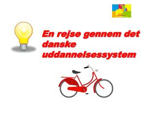 En rejse gennem det danske uddannelsessystem