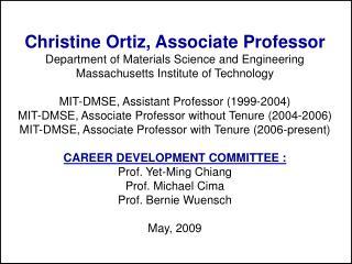 Christine Ortiz, Associate Professor Department of Materials Science and Engineering