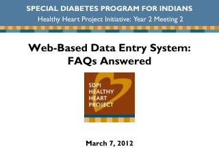 Web-Based Data Entry System:  FAQs Answered