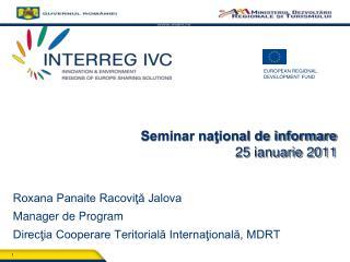 Seminar naţional de informare 2 5 ianuarie  2011