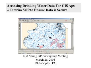 Accessing Drinking Water Data For GIS Aps  -- Interim SOP to Ensure Data is Secure