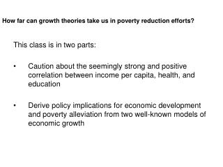 How far can growth theories take us in poverty reduction efforts
