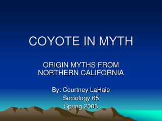 COYOTE IN MYTH