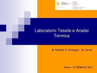 Laboratorio Tessile e Analisi Termica
