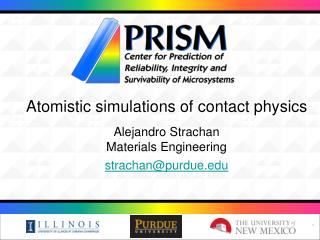 Atomistic materials simulations in PRISM