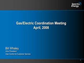 Gas/Electric Coordination Meeting April, 2008