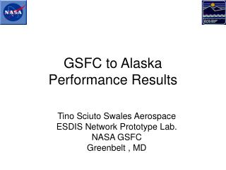 GSFC to Alaska Performance Results