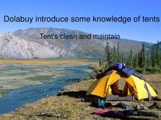 Dolabuy introduce you some knowledge of tents