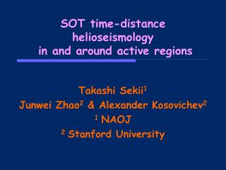 SOT time-distance helioseismology  in and around active regions
