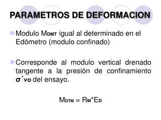 PARAMETROS DE DEFORMACION