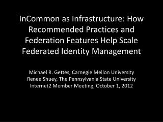 Michael  R.  Gettes, Carnegie Mellon University Renee  Shuey , The Pennsylvania State University