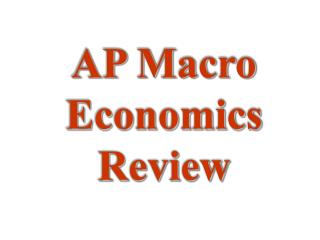 AP Macro Economics Review