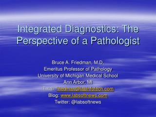 Integrated Diagnostics: The Perspective of a Pathologist