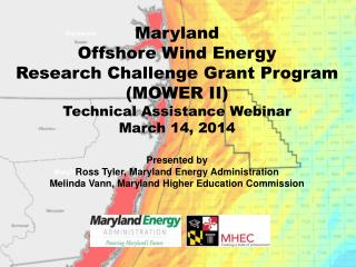 Maryland  Offshore Wind Energy  Research Challenge Grant Program (MOWER II)