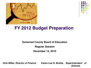 FY 2012 Budget Preparation