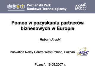 Pomoc w pozyskaniu partnerów biznesowych w Europie