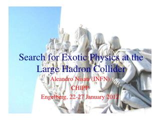 Search for Exotic Physics at the Large  Hadron  Collider