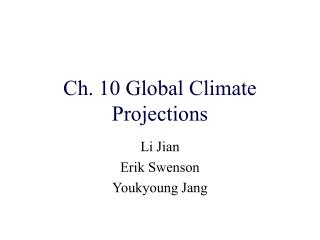Ch. 10 Global Climate Projections