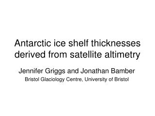 Antarctic ice shelf thicknesses derived from satellite altimetry