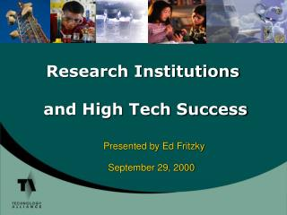 Research Institutions  and High Tech Success