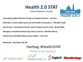 Health 2.0 STAT Featured Speakers include: