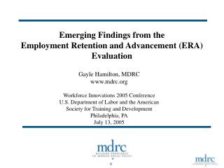 Emerging Findings from the  Employment Retention and Advancement (ERA) Evaluation
