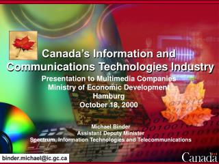 Canada's Information and  Communications Technologies Industry