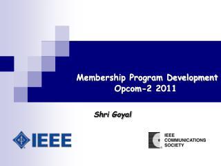 Membership Program Development Opcom-2 2011