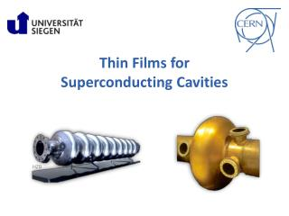 Thin  Films  for  Superconducting Cavities