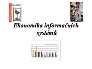 Ekonomika informačních    systémů