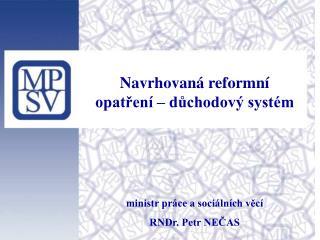 Navrhovaná reformní opatření – důchodový systém