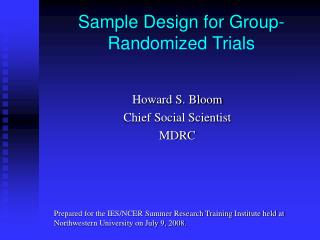 Sample Design for Group-Randomized Trials