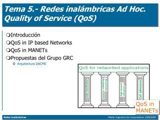 Tema 5.- Redes inalámbricas Ad Hoc. Quality of Service (QoS)