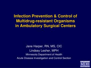 Infection Prevention & Control of  Multidrug-resistant Organisms in Ambulatory Surgical Centers