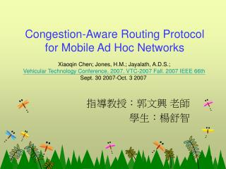 Congestion-Aware Routing Protocol for Mobile Ad Hoc Networks