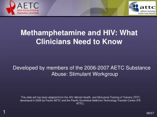 Methamphetamine and HIV: What Clinicians Need to Know