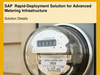 SAP  Rapid-Deployment Solution for Advanced Metering Infrastructure