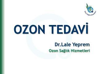 OZON TEDAVI